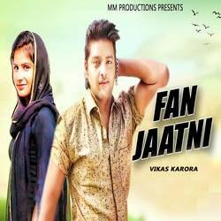 Fan Jatni songs