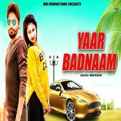 Yaar Badnaam songs