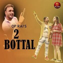 2 Bottal songs