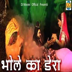 Bhole Ka Dera songs