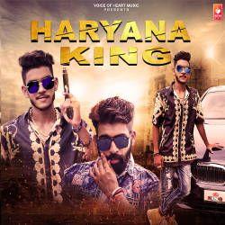 Haryana King songs