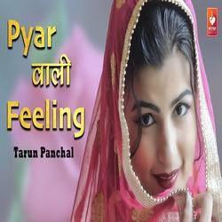 Pyar Wali Feeling songs