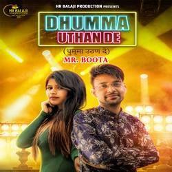 Dhumma Uthan De songs