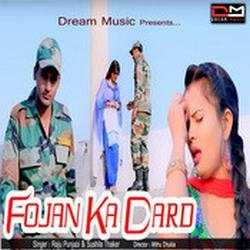 Fojan Ka Dard songs