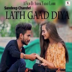 Lath Gaad Diya songs