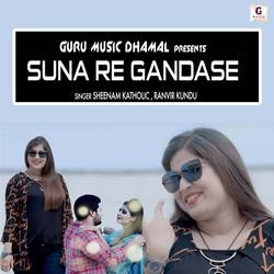 Suna Re Gandase songs