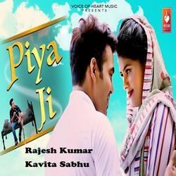 Piya Ji songs