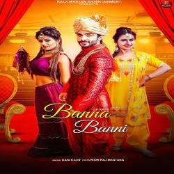 Banna Banni songs