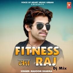 Fitness Ka Raj Dj Mix songs
