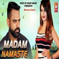 Madam Namaste songs