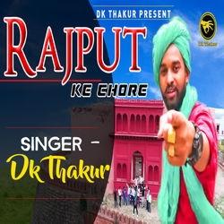 Rajput Ke Chore songs