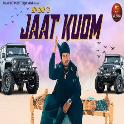 Jaat Kaum songs