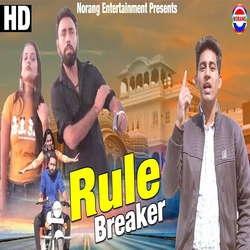 Rule Breaker songs