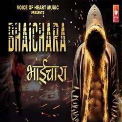 Bhaichara songs