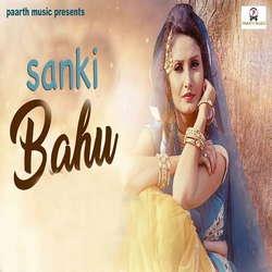 Sanki Bahu songs