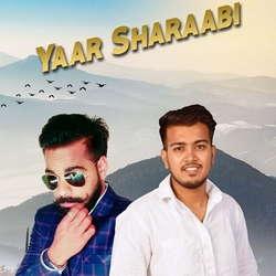 YaarSharaabi songs