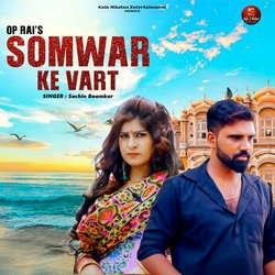 Somwar Ke Vart songs