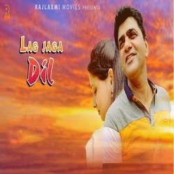 Lag Jaga Dil songs