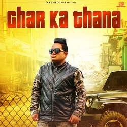 Ghar Ka Thana songs