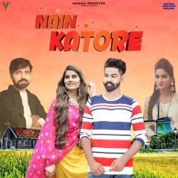Nain Katore songs