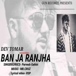 Ban Ja Ranjha songs