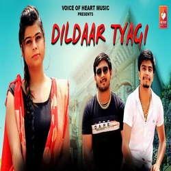 Dildaar Tyagi songs