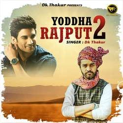 Yoddha Rajput 2 songs