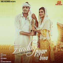 Zindagi Pyar Bina songs