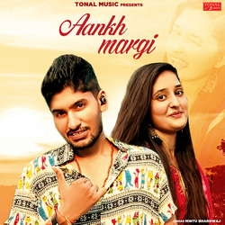 Aankh Margi songs