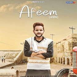Afeem songs