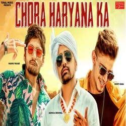 Chora Haryana Ka songs