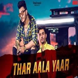 Listen to Thar Aala Yaar songs from Thar Aala Yaar