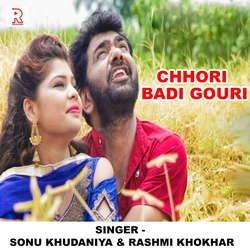 Chhori Badi Gouri songs