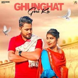 Ghunghat Gori Ka songs
