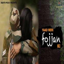 Yaad Meri Fojjan Ki songs