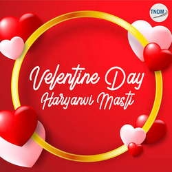 Valentine Day Haryanvi Masti songs