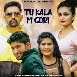 Tu Kala M Gori songs