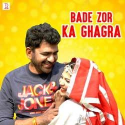 Bade Zor Ka Ghagra songs