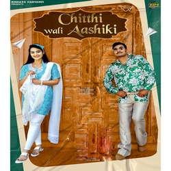 Chitthi Wali Aashiki songs