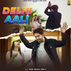 Delhi Aali songs