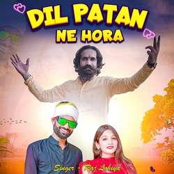 Dil Patan Ne Hora songs