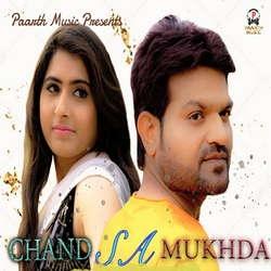 Chand Sa Mukhda songs
