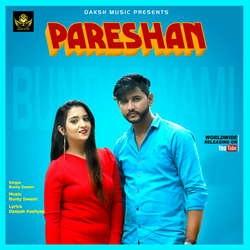 Pareshan songs