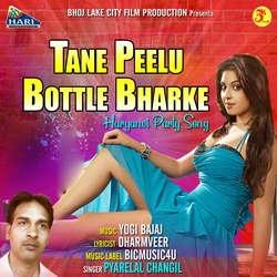 Tane Peelu Bottle Bharke songs