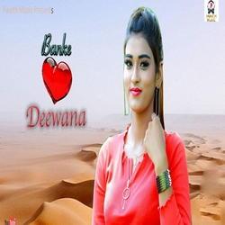 Banke Deewana songs