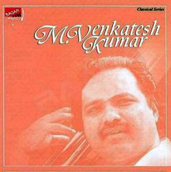 Hindustani Vocal - M. Venkatesh Kumar