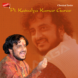 Listen to Niranjan Bhajan songs from PT. Kaivalya Kumar Gurav
