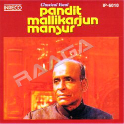 Listen to Vidyadhar Guniyan songs from Classical Vocal - Pt. Mallikarjun Mansur