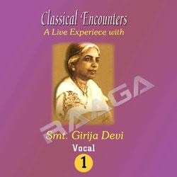 Listen to Raga Puria Dhanashri songs from Classical Encounters -  Smt.Girija Devi (Vol 1)