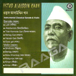 Listen to Behag songs from Ustad Alauddin Khan - Sarode & Violin